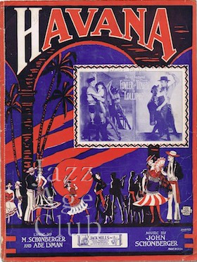 Sheet music for Havana part of the show Lollipop (New York, 1924) that featured Fowler and Tamara