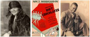 Hot Chocolates was one of the longest running shows to play Renée Harris' Hudson Theatre. In this production, Louis Armstrong made his Broadway debut singing 'Ain't Misbehavin.'