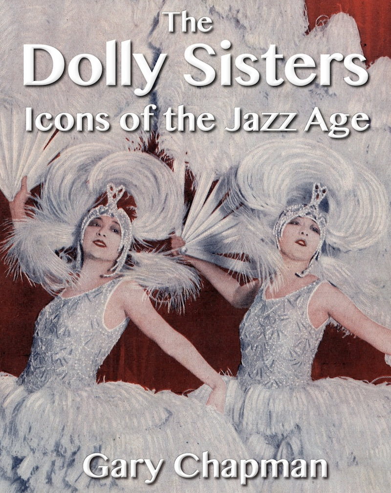 The cover for The Dolly Sisters: Icons of the Jazz Age