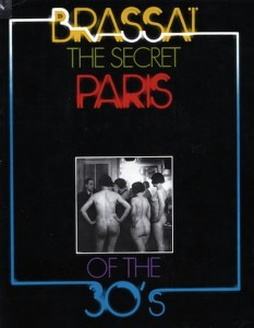 The cover of Brassai's book The Secret Paris of the 30s