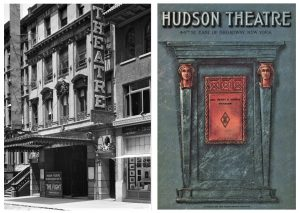 The Hudson Theatre in 1913 (left) and a Hudson program from 1920