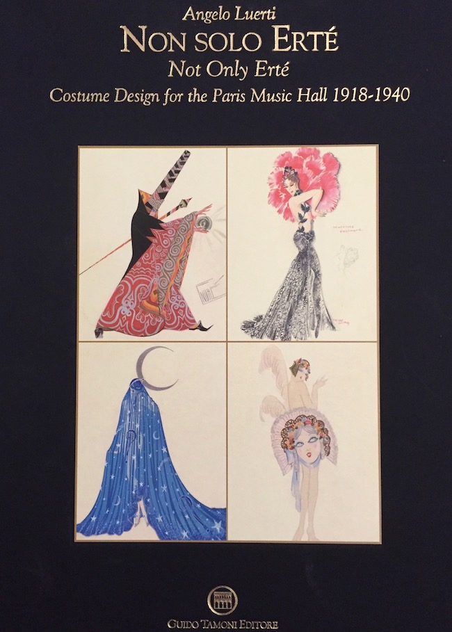 The cover of the book Not Only Erte: Costume Design for the Paris Music Hall 1918-1940 by Angelo Luerti