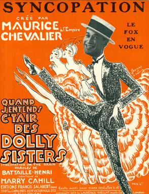 Sheet music for Quand j'entends c'tair des Dolly Sisters or Syncopation (on the brain) written by Harry Cahill (taken from the internet)