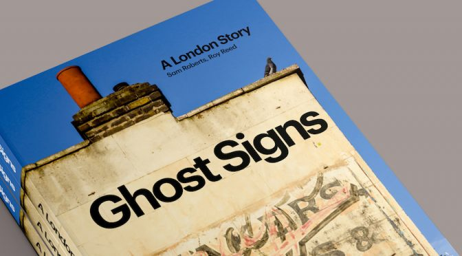 Book Preview: Ghosts Signs A London Story